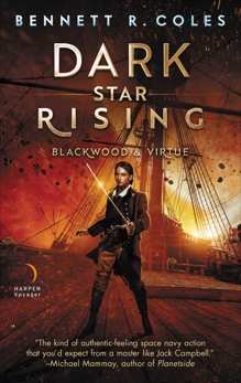 Dark Star Rising: Blackwood & Virtue, Coles, Bennett R.