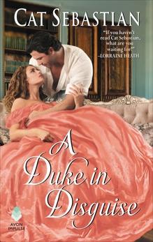 A Duke in Disguise: The Regency Impostors, Sebastian, Cat