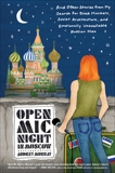 Open Mic Night in Moscow: And Other Stories from My Search for Black Markets, Soviet Architecture, and Emotionally Unavailable Russian Men, Murray, Audrey