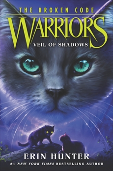 Warriors: The Broken Code #3: Veil of Shadows, Hunter, Erin