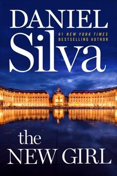 The New Girl: A Novel, Silva, Daniel