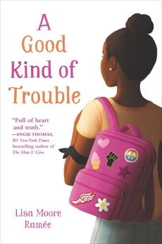 A Good Kind of Trouble, Ramée, Lisa Moore