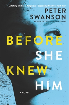 Before She Knew Him: A Novel, Swanson, Peter
