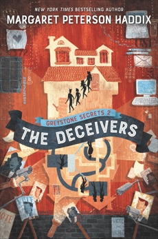 Greystone Secrets #2: The Deceivers, Haddix, Margaret Peterson