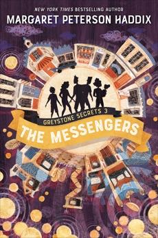 Greystone Secrets #3: The Messengers, Haddix, Margaret Peterson