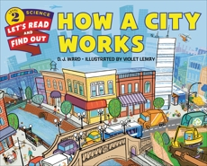 How a City Works, Ward, D. J.