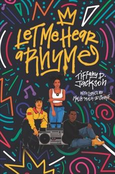 Let Me Hear a Rhyme, Jackson, Tiffany D.