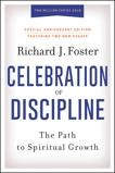Celebration of Discipline, Special Anniversary Edition, Foster, Richard J.
