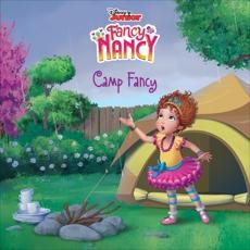 Disney Junior Fancy Nancy: Camp Fancy, Tucker, Krista