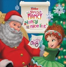 Disney Junior Fancy Nancy: Nancy and the Nice List, Tucker, Krista