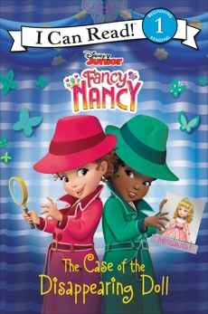 Disney Junior Fancy Nancy: The Case of the Disappearing Doll, Parent, Nancy