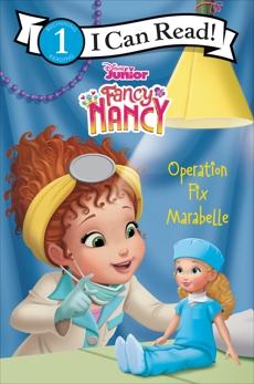 Disney Junior Fancy Nancy: Operation Fix Marabelle, Parent, Nancy