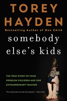 Somebody Else's Kids, Hayden, Torey
