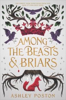 Among the Beasts & Briars, Poston, Ashley