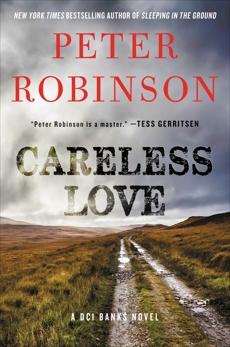 Careless Love: A DCI Banks Novel, Robinson, Peter