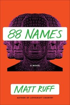 88 Names: A Novel, Ruff, Matt