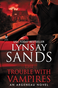 The Trouble With Vampires: An Argeneau Novel, Sands, Lynsay
