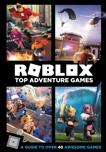 Roblox Top Adventure Games, Official Roblox Books (HarperCollins)