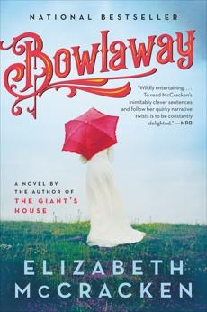 Bowlaway: A Novel, McCracken, Elizabeth