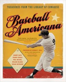 Baseball Americana: A Visual Journey, Katz, Harry & Ceresi, Frank & Michel, Phil