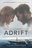 Adrift  [Movie tie-in]: A True Story of Love, Loss, and Survival at Sea, Ashcraft, Tami Oldham