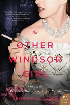 The Other Windsor Girl: A Novel of Princess Margaret, Royal Rebel, Blalock, Georgie
