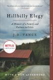 Hillbilly Elegy: A Memoir of a Family and Culture in Crisis, Vance, J. D.