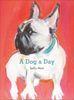 A Dog a Day, Muir, Sally