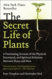 The Secret Life of Plants: A Fascinating Account of the Physical, Emotional, and Spiritual Relations Between Plants and Man, Tompkins, Peter & Bird, Christopher