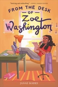 From the Desk of Zoe Washington, Marks, Janae