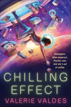 Chilling Effect: A Novel, Valdes, Valerie