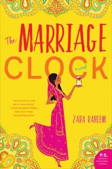 The Marriage Clock: A Novel, Raheem, Zara