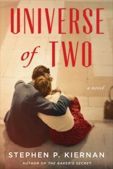 Universe of Two: A Novel, Kiernan, Stephen P.