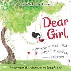 Dear Girl: A Celebration of Wonderful, Smart, Beautiful You!, Rosenthal, Paris & Rosenthal, Amy Krouse
