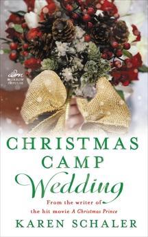 Christmas Camp Wedding: A Novella, Schaler, Karen