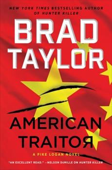 American Traitor: A Pike Logan Novel, Taylor, Brad