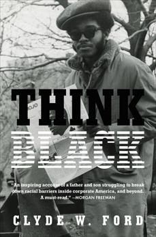 Think Black: A Memoir, Ford, Clyde W.