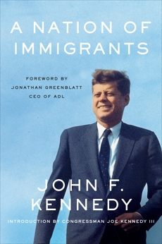 A Nation of Immigrants, Kennedy, John F.
