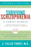 Surviving Schizophrenia, 7th Edition: A Family Manual, Torrey, E. Fuller