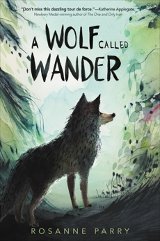 A Wolf Called Wander, Parry, Rosanne