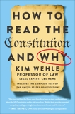 How to Read the Constitution--and Why, Wehle, Kim