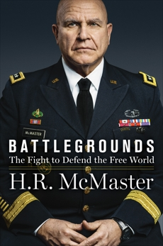 Battlegrounds: The Fight to Defend the Free World, McMaster, H. R.