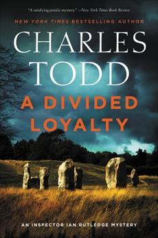 A Divided Loyalty: A Novel, Todd, Charles