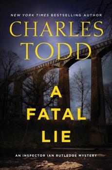 A Fatal Lie: A Novel, Todd, Charles