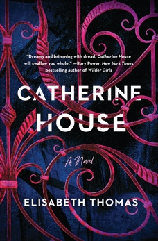 Catherine House: A Novel, Thomas, Elisabeth