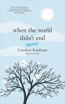 When the World Didn't End: Poems, Kaufman, Caroline