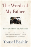 The Words of My Father: Love and Pain in Palestine, Bashir, Yousef