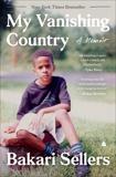 My Vanishing Country: A Memoir, Sellers, Bakari