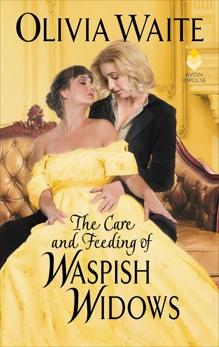 The Care and Feeding of Waspish Widows: Feminine Pursuits, Waite, Olivia
