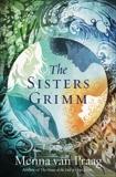 The Sisters Grimm: A Novel, Van Praag, Menna & van Praag, Menna